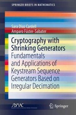 Cryptography with Shrinking Generators - Díaz Cardell, Sara; Fúster-Sabater, Amparo