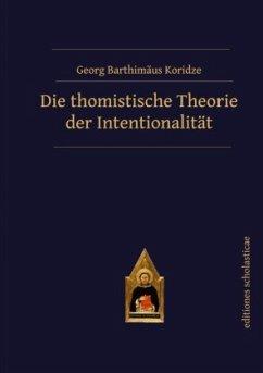 Die thomistische Theorie der Intentionalität