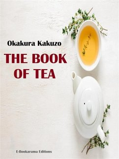 The Book of Tea (eBook, ePUB)