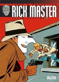 Rick Master Gesamtausgabe. Band 17 - Duchâteau, André-Paul