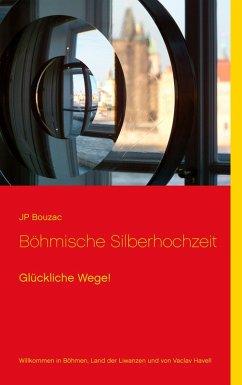 Böhmische Silberhochzeit (eBook, ePUB)