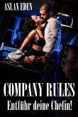 Company Rules - Entführ deine Chefin! (eBook, ePUB)