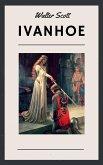 Walter Scott: Ivanhoe (English Edition) (eBook, ePUB)