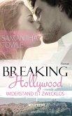 Breaking Hollywood - Widerstand ist zwecklos (eBook, ePUB)