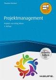 Projektmanagement - inkl. Arbeitshilfen online (eBook, ePUB)
