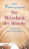 Die Weisheit der Mönche (Mängelexemplar)