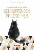 Das kleine Buch vom schnurrenden Philosophen (Mängelexemplar)