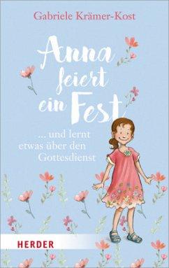 Anna feiert ein Fest ... (Mängelexemplar) - Krämer-Kost, Gabriele