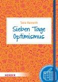 Sieben Tage Optimismus (Mängelexemplar)