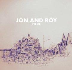 Here - Jon And Roy