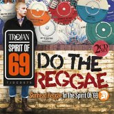 Do The Reggae/Skinhead Reggae In The Spirit Of '69