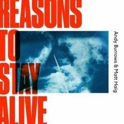 Reasons To Stay Alive - Burrows,Andy,Matt Haig