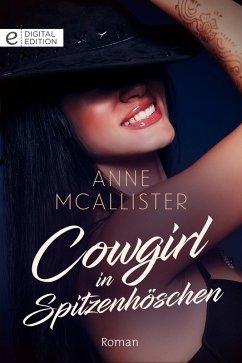 Cowgirl in Spitzenhöschen (eBook, ePUB) - Mcallister, Anne