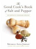 The Good Cook's Book of Salt and Pepper (eBook, ePUB)