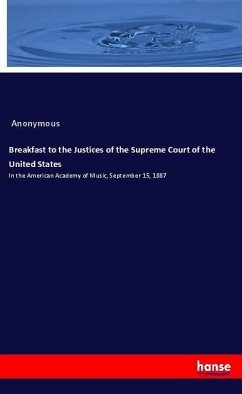 Breakfast to the Justices of the Supreme Court of the United States - Anonym