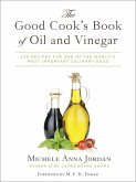 The Good Cook's Book of Oil and Vinegar (eBook, ePUB)