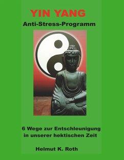 Yin Yang Anti-Stress-Programm