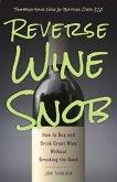 Reverse Wine Snob (eBook, ePUB)