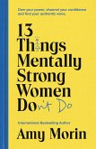 13 Things Mentally Strong Women Don't Do (eBook, ePUB)