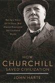 How Churchill Saved Civilization (eBook, ePUB)