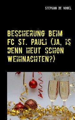 Bescherung beim FC St. Pauli (Ja, is denn heut schon Weihnachten?)