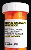 The Hypochondriac's Handbook (eBook, ePUB)