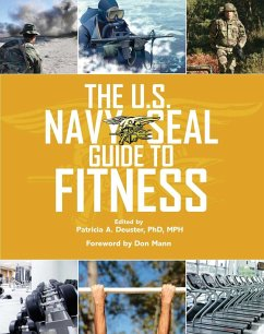 The U.S. Navy SEAL Guide to Fitness (eBook, ePUB)