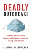 Deadly Outbreaks (eBook, ePUB)