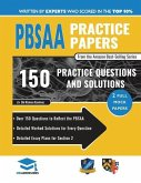 PBSAA Practice Papers: 2 Full Mock Papers, Over 150 Questions in the style of the PBSAA, Detailed Worked Solutions for Every Question, Detail