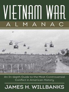 Vietnam War Almanac (eBook, ePUB) - Willbanks, James H.