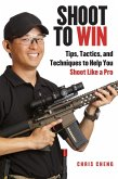Shoot to Win (eBook, ePUB)