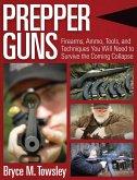 Prepper Guns (eBook, ePUB)