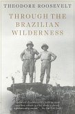 Through the Brazilian Wilderness (eBook, ePUB)