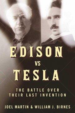 Edison vs. Tesla (eBook, ePUB) - Martin, Joel