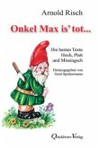 Onkel Max is' tot