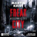 Freak City - Hexenkessel, Audio-CD