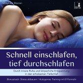 Schnell einschlafen, tief durchschlafen - Einschlafmeditation CD {inkl. Autogenes Training zum Stress Abbauen}