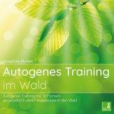 Autogenes Training im Wald {Autogenes Training mit 12 Formeln, eingebettet in eine Fantasiereise} Autogenes Training CD