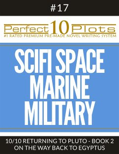 Perfect 10 SciFi Space / Marine / Military Plots #17-10 RETURNING TO PLUTO - BOOK 2 ON THE WAY BACK TO EGYPTUS (eBook, ePUB)