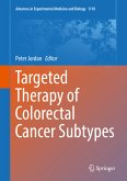 Targeted Therapy of Colorectal Cancer Subtypes (eBook, PDF)