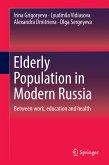 Elderly Population in Modern Russia (eBook, PDF)