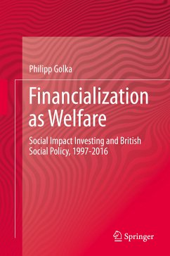 Financialization as Welfare (eBook, PDF) - Golka, Philipp