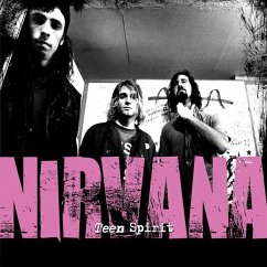 Teen Spirit: The Story of Nirvana - Various