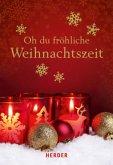 Oh du fröhliche Weihnachtszeit (Mängelexemplar)