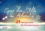 Spür die Stille im Advent (Mängelexemplar)