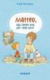 Matteo, das Leben und der liebe Gott (Mängelexemplar)
