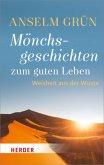 Mönchsgeschichten zum guten Leben (Mängelexemplar)