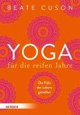 Yoga für die reifen Jahre (Mängelexemplar)