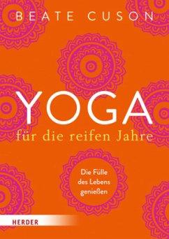 Yoga für die reifen Jahre (Mängelexemplar) - Cuson, Beate