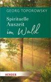 Spirituelle Auszeit im Wald (Mängelexemplar)